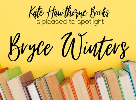 Author Spotlight - Bryce Winters