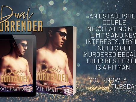 Dual Surrender - June 22