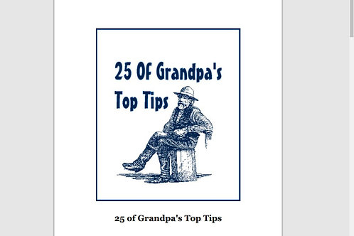 25 of Grandpa's top tips for household management problem solving.