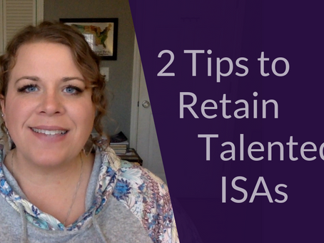 2 Tips to Retain Talented ISA