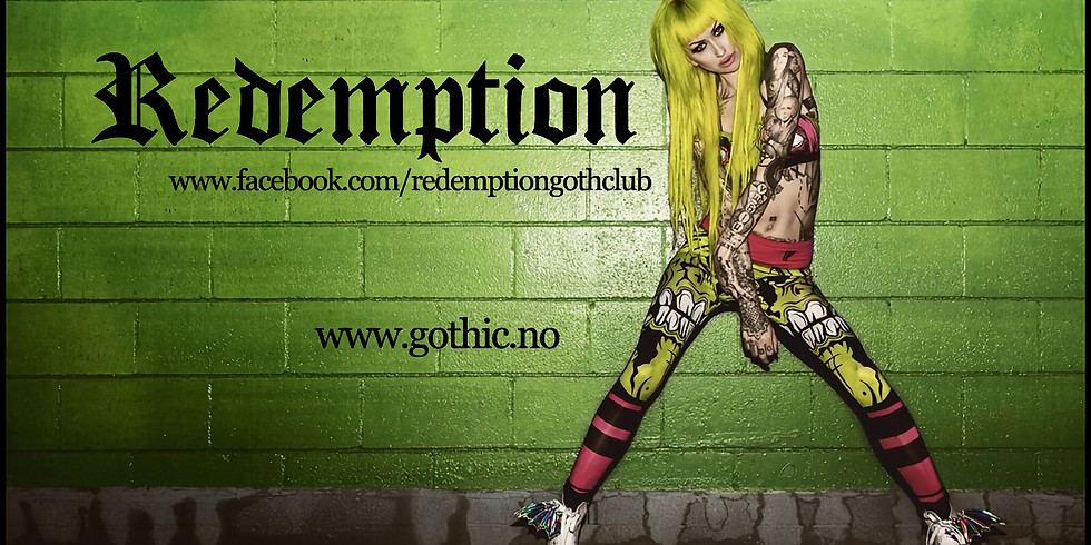 Redemption Goth Club, Saturday, June 9th, 2018