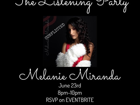 "Private Listening Party for Melanie Miranda's debut EP ""CONFLICTED"""