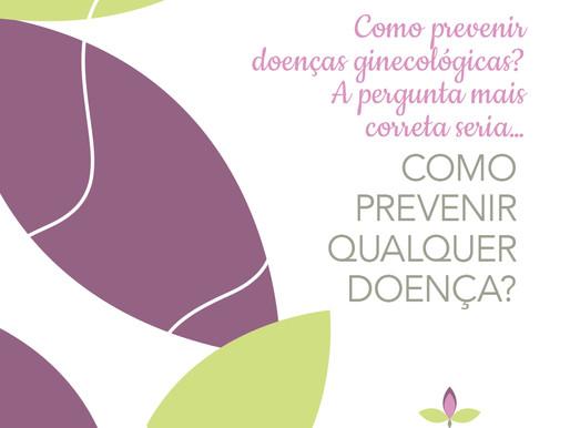 Como prevenir doenças ginecológicas?