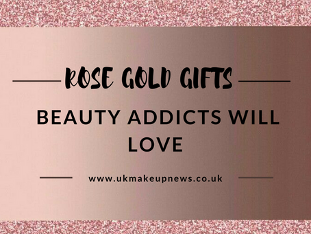 Rose Gold Gifts Beauty Addicts Will Love
