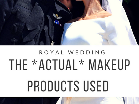 The *ACTUAL* Makeup Products Used On Meghan Markle For The Royal Wedding