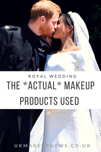 The *ACTUAL* Makeup Products Used On Meghan Markle    UK Beauty Blog   UK Makeup News