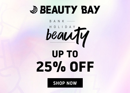 Beauty Bay 25% Off - Bank Holiday Sale