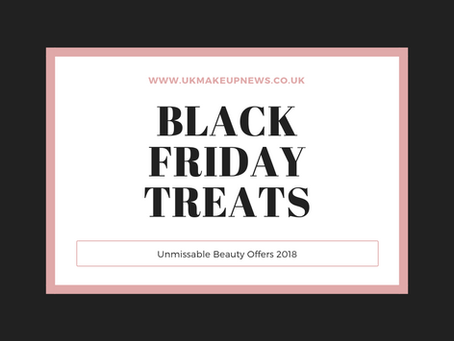 Black Friday Beauty Deals UK 2018