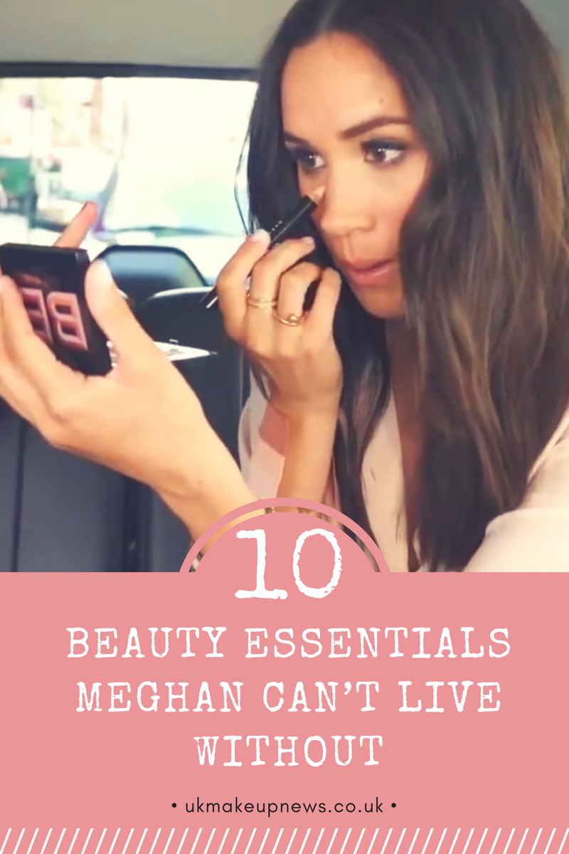 10 Beauty Essentials Meghan Markle Can't Live Without | UK Makeup News | FYI Beauty | UK Beauty Blog