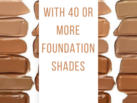 13 Brands With 40 Or More Foundation Shades