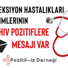 Hekimlerimizin HIV Pozitiflere Mesajı Var