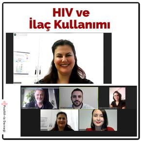 HIV ve İlaç Kullanımı Etkinliğinde Bir Araya Geldik