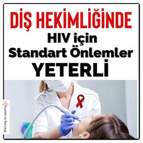 HIV için Standart Önlemler Yeter