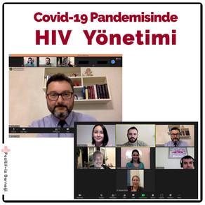 'Covid-19 Pandemisinde HIV Yönetimi' Semineri Gerçekleştirdik