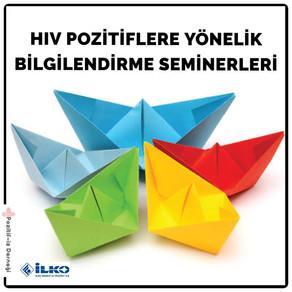 HIV Pozitiflere Yönelik Bilgilendirme Seminerleri Devam Ediyor