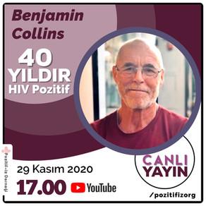 40 Yıldır HIV ile yaşayan Benjamin Collins Canlı Yayında