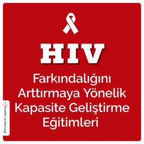 HIV Farkındalığını Arttırmaya Yönelik  Kapasite Geliştirme Eğitimleri Devam Ediyor