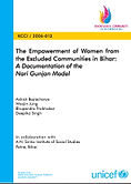 The Empowerment of Women from the Excluded Communities in Bihar: A Documentation of the Nari Gunjan Model (2006)