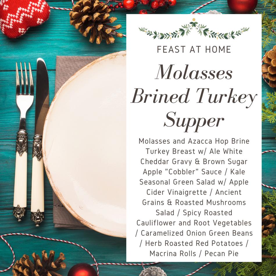Molasses Brined Turkey Supper