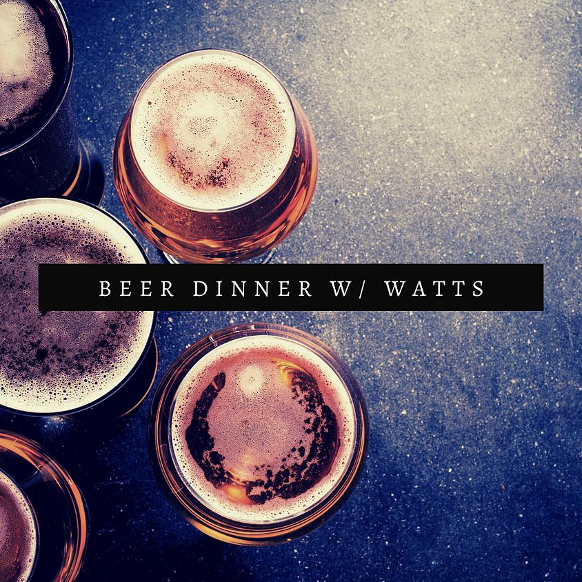 Watts Brewing Beer Dinner
