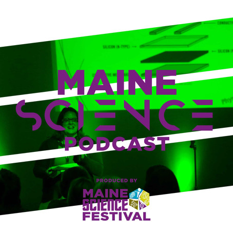 Maine Science Podcast – episode two
