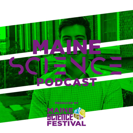 Maine Science Podcast – episode one out now