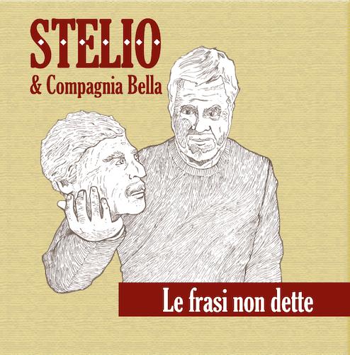 STELIO &  COMPAGNIA BELLA - LE FRASI