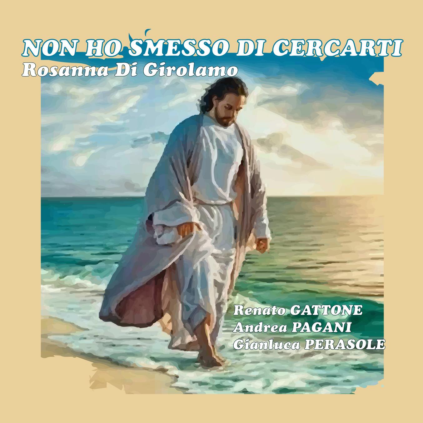 Rosanna Di Girolamo - Non Ho Smesso Di Cercarti