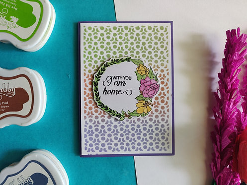 Handmade Greeting - With you I am Home