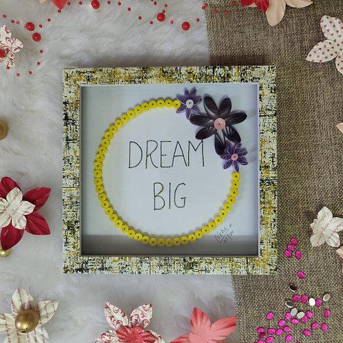 Paper Quilling - Dream Big