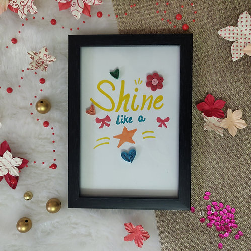 Paper Quilling - Shine Like a Star Sentiment