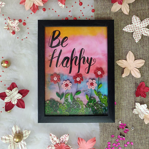 Paper Quilling - Be Happy Flowers Field
