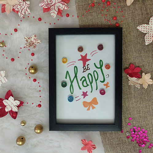 Paper Quilling - Be Happy Sentiment