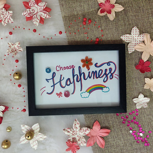 Paper Quilling - Choose Happiness Sentiment