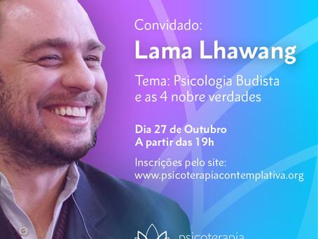 Diálogos Contemplativos com Lama Lhawang - Veja a gravação do evento