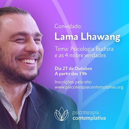 Diálogos Contemplativos com Lama Lhawang