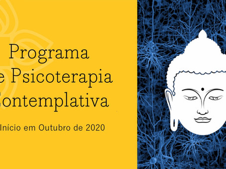 INSCRIÇÕES ABERTAS PARA O PROGRAMA DE PSICOTERAPIA CONTEMPLATIVA DO INSTITUTO NALANDA