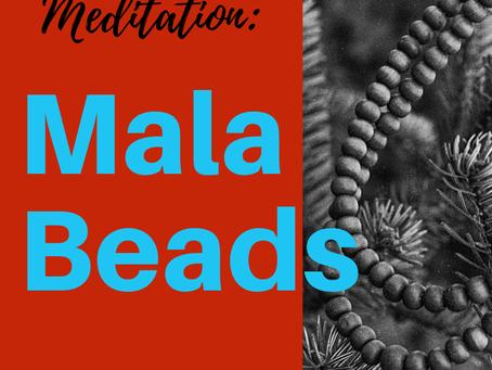 Starting With Meditation: Mala Beads