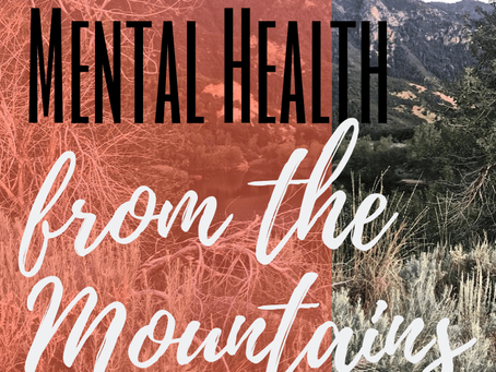 Lessons on Mental Health from the Mountains