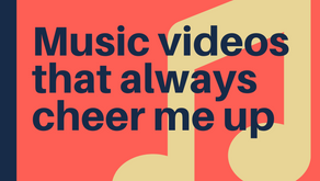 Some Music Videos to Make You Happy