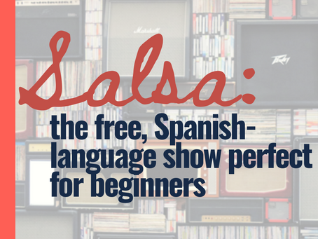 """""""Salsa"""": A Free Spanish-Language Show for Beginners"""