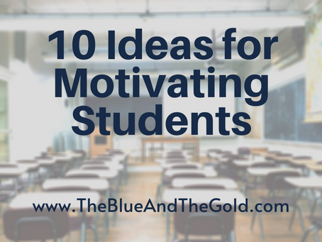 10 Ideas for Motivating Students