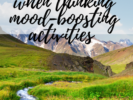 """Thinking """"Categories"""" When Thinking Mood-Boosting Activities"""