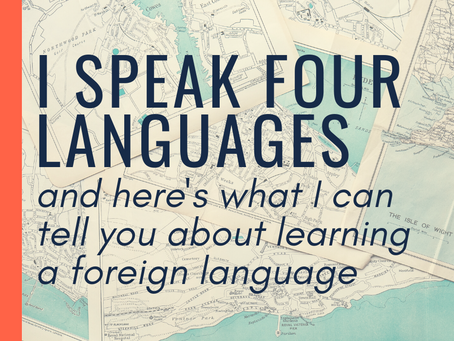 I speak four languages, and here's what I can tell you about learning a foreign language