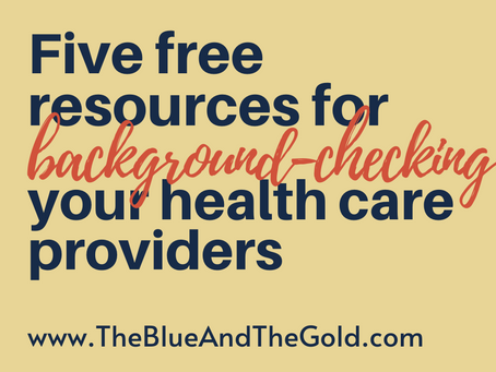 Five FREE resources for background-checking your health care provider