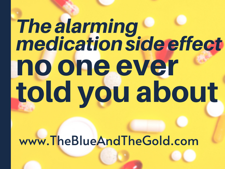 The Alarming Medication Side Effect No One Ever Told You About