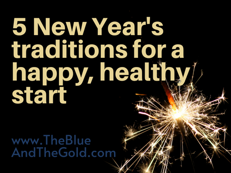 Five New Year's Traditions to Try for a Happy, Healthy Start