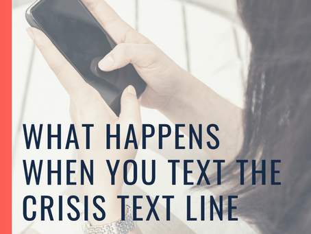 What happens when you text the Crisis Text Line?