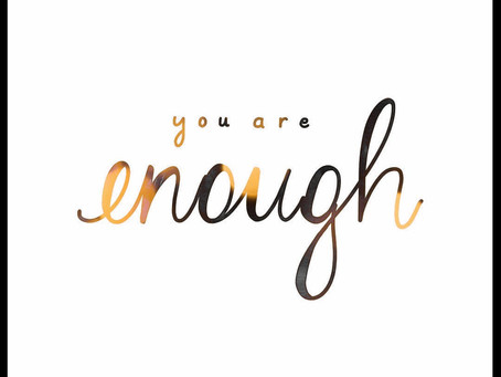 You Are Enough:
