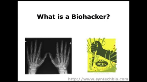 What is a Biohacker?
